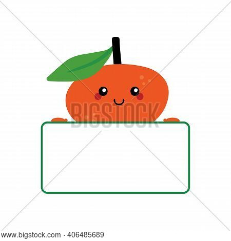 Vector Cute Cartoon Style Tangerine, Clementine, Mandarin Orange Character Holding Blank, Empty Card