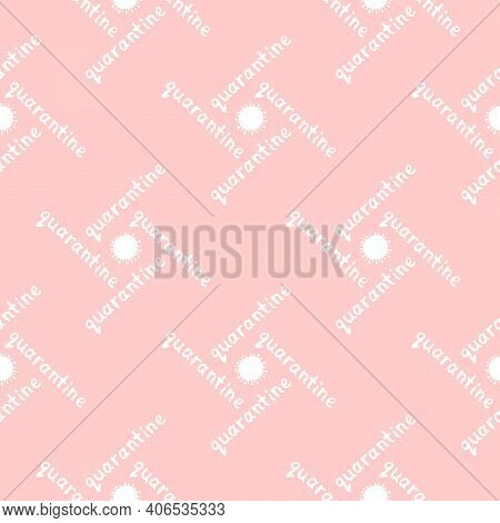 Vector Seamless Pattern With The Quarantine Logo - Inscription And Icon Of Molecule, Virus Cell. The