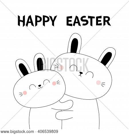 Happy Easter. Bunny Rabbit Hare Hugging Couple Family. Hug, Embrace, Cuddle. White Contour Silhouett