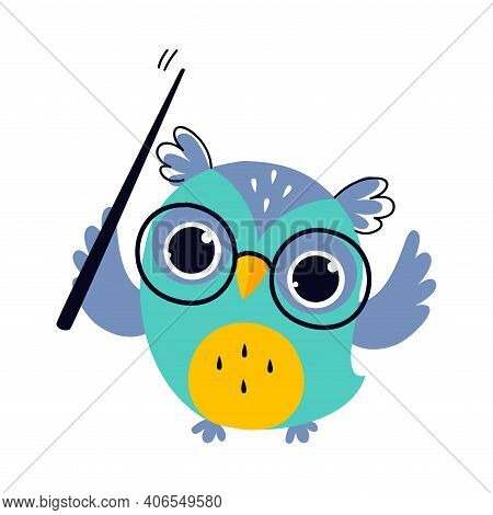 Wise Owl In Glasses Holding Pointer, Cute Bird Teacher Cartoon Character At Lesson Vector Illustrati