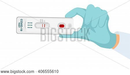 Positive Test For Coronavirus In The Doctor S Cookie. Rapid Medical Test For Covid-19. Covid-19 Test