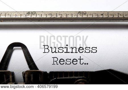 Business Reset Written On A Vintage Typewriter
