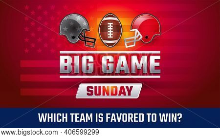 Big Game Sunday - American Football Championship Banner Vector Illustration - Who Will Win The Footb