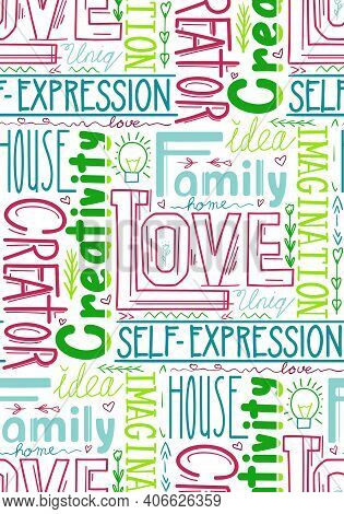 Seamless Pattern Of Words. Wallpaper From Lettering Composition. Family And Love. Creativity And Sel