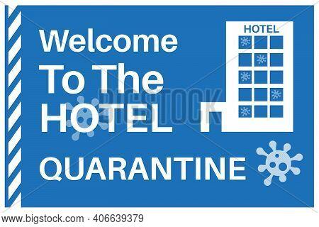Covid-19 Quarantine Hotel Vector Illustration - Uk To Open Quarantine Hotels For Travelers Arriving
