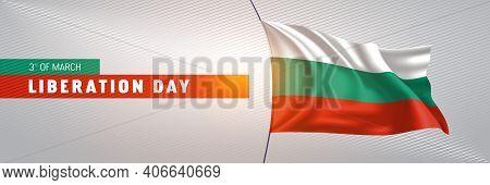 Bulgaria Happy Liberation Day Greeting Card, Banner Vector Illustration