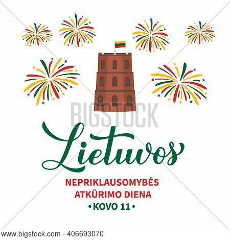 Lithuania Independence Day Calligraphy Hand Lettering In Lithuanian. Holiday Celebrate On March 11.