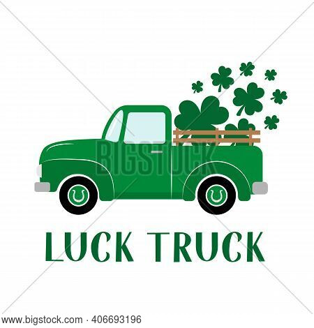 St. Patrick S Day Retro Truck Delivers Shamrocks. Saint Patricks Day Greeting Card. Green Vintage Pi
