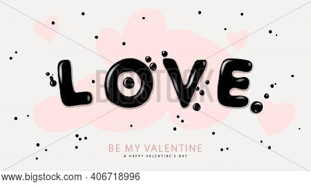 Valentines Day Background With Lettering Love. Romantic Banner, Greeting Card, Flyer And Brochure. V