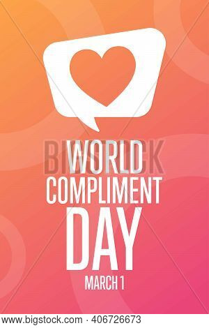 World Compliment Day. March 1. Holiday Concept. Template For Background, Banner, Card, Poster With T
