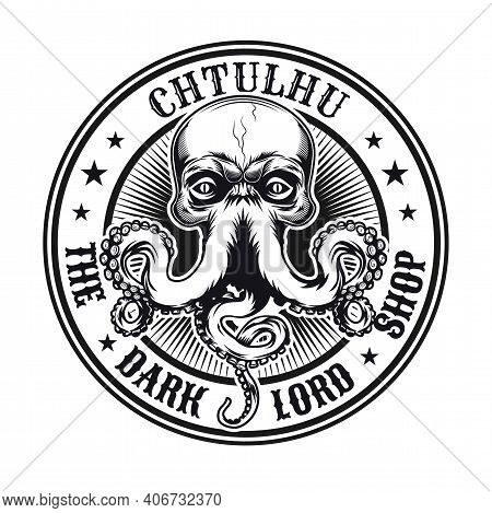 Vintage Emblem With Cthulhu Head Vector Illustration. Monochrome Sign Or Sticker With Mythical Octop