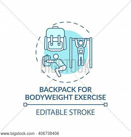 Backpack For Bodyweight Exercise Concept Icon. Gym Alternative Idea Thin Line Illustration. Calorie