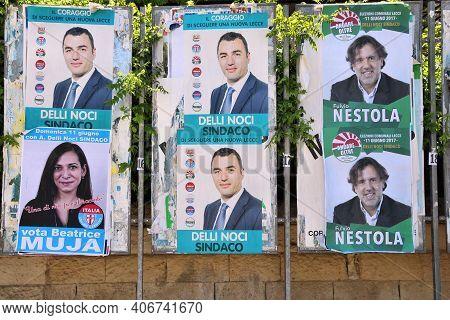 Lecce, Italy - June 1, 2017: Political Candidates Posters In Lecce, Italy. Lecce Had Its Municipal E