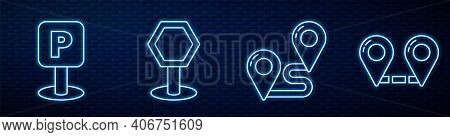 Set Line Route Location, Parking, Road Traffic Sign And Route Location. Glowing Neon Icon On Brick W