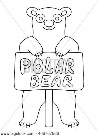 Happy International Polar Bear Day Stock Vector Illustration. Funny Cartoon Bear With Poster On A St