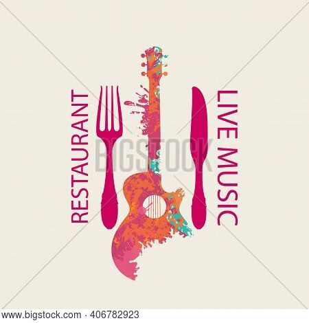 Vector Menu Or Banner For Restaurant With Live Music Decorated With Fork, Knife And Abstract Guitar