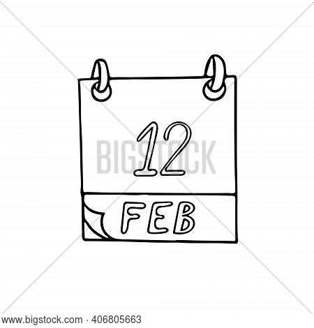 Calendar Hand Drawn In Doodle Style. February 12. Darwin Day, International Of Marriage Agencies, Li