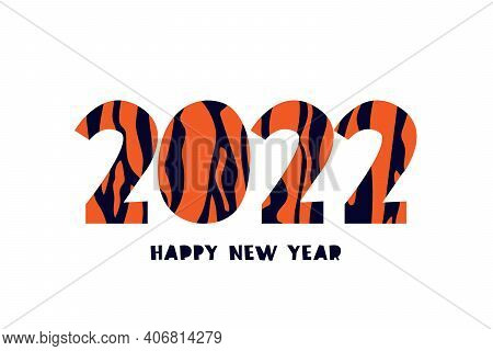 The Numbers 2022 In The Tiger Pattern. Striped Tiger Hair. Happy New Year Lettering. Year Of The Tig