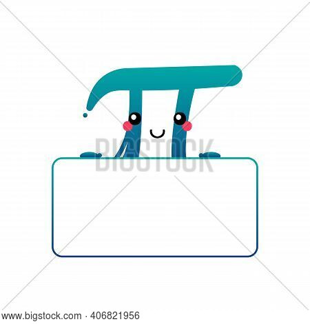 World Pi Day Vector Illustration With Cute Cartoon Style Pi Letter Character Holding Blank, Empty Ca