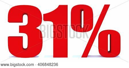31 Percent Off 3d Sign On White Background, Special Offer 31% Discount Tag, Sale Up To 31 Percent Of