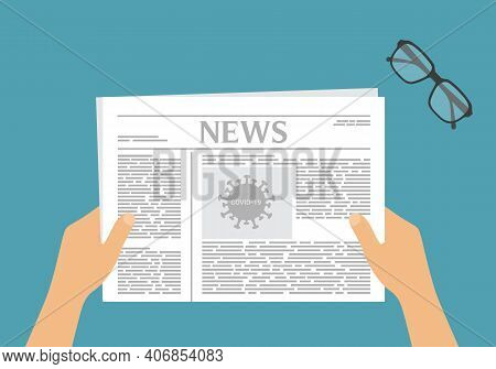 Flat Design Illustration. Hands Of A Man Or Woman Holding A Newspaper With An Article About Covid. G