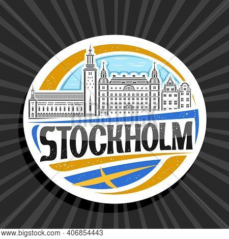 Vector Logo For Stockholm, White Decorative Tag With Outline Illustration Of Stockholm City Scape On