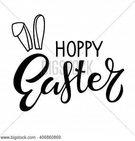 Hoppy Easter. Baby Easter. Black And White Lettering With Rabbit Ears. Hand Drawn Lettering. Celebra