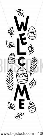 Vertical Easter Day Sign. Welcome Sign With Easer Eggs, Spring Branches, Leaves. Front Porch Sign. E