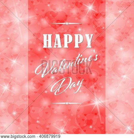 Happy Valentine's Day Greeting Banner With Bokeh Elements And Twinkling Stars. Vector Design.