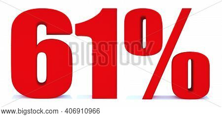 61 Percent Off 3d Sign On White Background, Special Offer 61% Discount Tag, Sale Up To 61 Percent Of