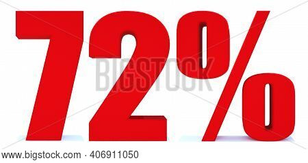 72 Percent Off 3d Sign On White Background, Special Offer 72% Discount Tag, Sale Up To 72 Percent Of