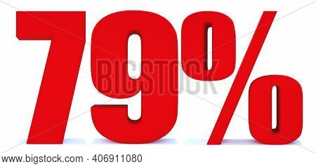 79 Percent Off 3d Sign On White Background, Special Offer 79% Discount Tag, Sale Up To 79 Percent Of