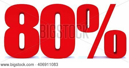 80 Percent Off 3d Sign On White Background, Special Offer 80% Discount Tag, Sale Up To 80 Percent Of