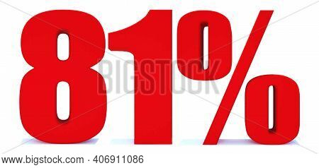 81 Percent Off 3d Sign On White Background, Special Offer 81% Discount Tag, Sale Up To 81 Percent Of
