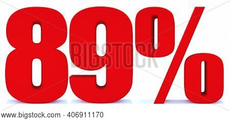 89 Percent Off 3d Sign On White Background, Special Offer 89% Discount Tag, Sale Up To 89 Percent Of