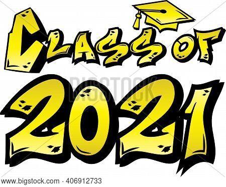 Yellow Class Of 2021 Street Tag Design Graphic Art Logo