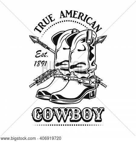 True American Cowboy Vector Illustration. Cowboy Boots And Crossed Arrows With Text. Lifestyle Conce