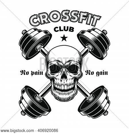Hard Athletic Gym Badge. Crossfit Vintage Emblem, Bodybuilder Skull With Barbells, Athlete Community