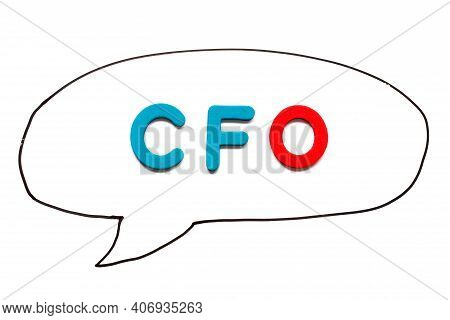 Alphabet Letter With Word Cfo (abbreviation Of Chief Financial Officer) In Black Line Hand Drawing A