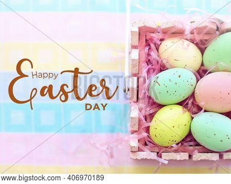 Happy Easter Day Text Written On Easter Day Background. Easter Day Concept