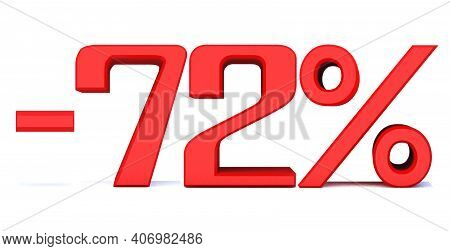 Minus 72 Percent Off 3d Sign On White Background, Special Offer 72% Discount Tag, Sale Up To 72 Perc