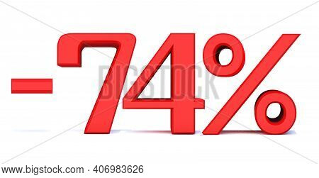 Minusn74 Percent Off 3d Sign On White Background, Special Offer 74% Discount Tag, Sale Up To 74 Perc