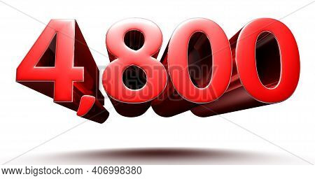 3d Illustration 4800 Red Isolated On A White Background With Clipping Path.