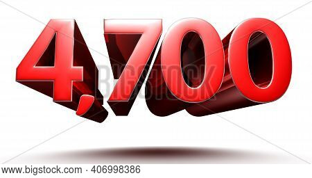 3d Illustration 4700 Red Isolated On A White Background With Clipping Path.