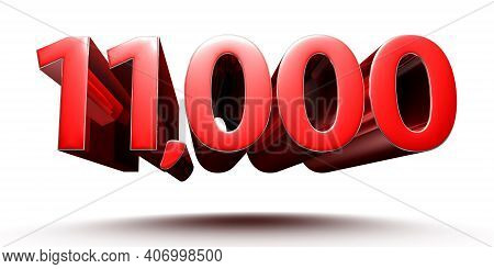 Red Numbers 11000 Isolated On White Background Illustration 3d Rendering With Clipping Path.