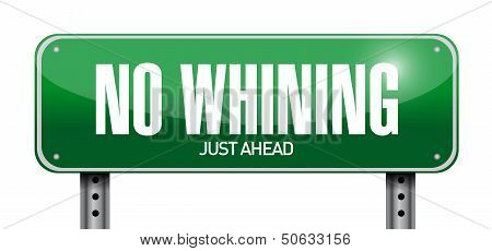 No Whining Road Sign Illustration Design