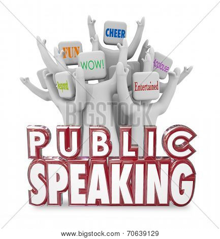 Public Speaking 3d words and cheering crowd enjoying a speech from a popular guest panelist or expert at a conference, meeting or special event poster