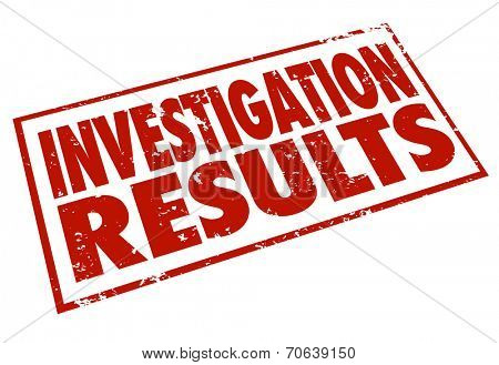 Investigation Results words stamped in red letters to illustrate the facts and findings from detective and research work