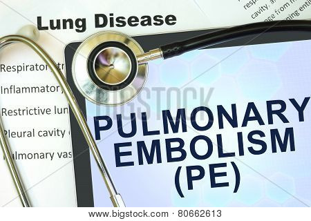 Tablet with word  Pulmonary embolism (PE) and stethoscope.