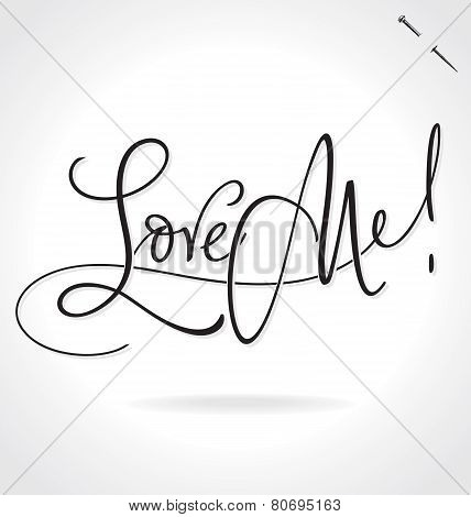LOVE ME hand lettering (vector)